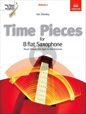 Time Pieces Vol. 1 Soprano or Tenor Saxophone and Piano (arr. Ian Denley)