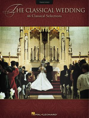 The Classical Wedding Piano solo (46 Classical Selections)