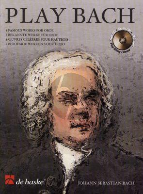 Play Bach for Oboe (Bk-Cd (arr. by Wim Stalman) (grade 4 - 5)