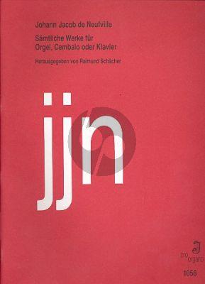 Neufville Samtliche Werke Orgel (Raimund Schacher)