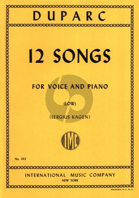 Duparc 12 Songs Low Voice (Sergius Kagen)