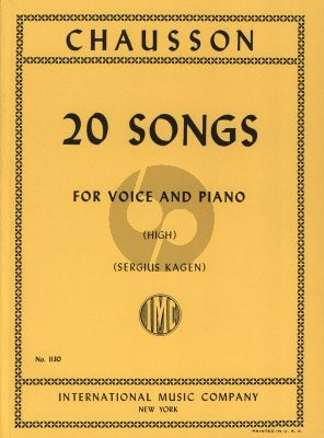 Chausson 20 Songs for High Voice (Sergius Kagen)