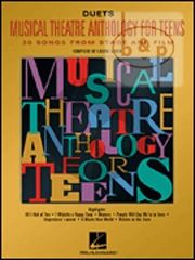 Musical Theatre Anthology for Teens Duets