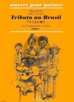 Verite Tributo ao Brasil pour Guitare (en 2 Mouvements et demi)