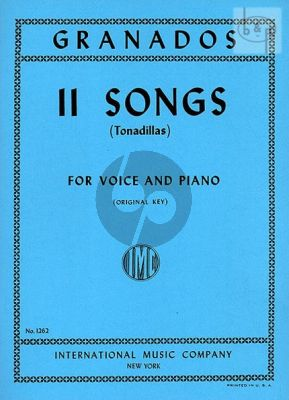 Granados 11 Songs (Tonadillas) Voice (Original Key) and Piano (Spanish/English)