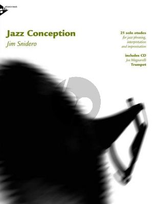 Snidero Jazz Conception Trumpet (21 Jazz Etudes for Phrasing, Interpretation, Improvisation) (Bk/Cd)