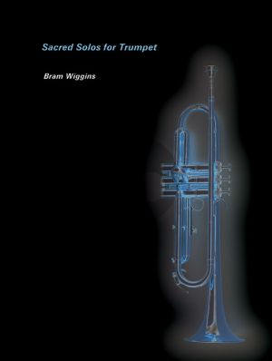 Sacred Solos for Trumpet and Piano (edited by Bram Wiggins)