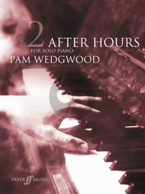 Wedgwood After Hours Vol. 2 Piano solo (12 Pieces) (Grades 4 - 6)