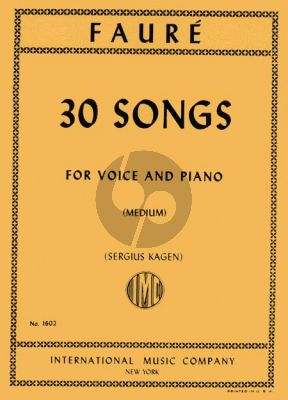 Faure 30 Songs Medium Voice and Piano (Sergius Kagen) (french/english)