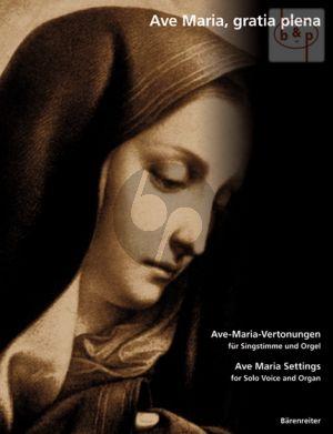 Ave Maria, gratia plena (Ave-Maria-Vertonungen) (Ave Maria Settings)
