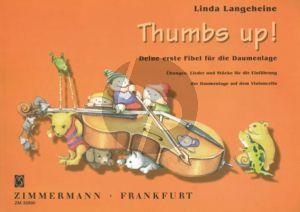 Langeheine Thumbs Up! Deine erste Fibel fur die Daumenlage (Ubungen, Lieder und Stucke) Violoncello