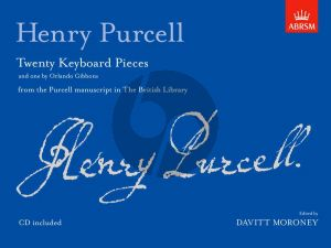 Purcell 20 Keyboard Pieces (with one by O. Gibbons) (from the Purcell Manuscript British Library) (Bk-Cd)