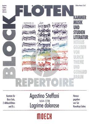 Steffani Lagrime dolorose Bass Stimme, 2 Altblockfloten und Bc (Herausgegeben von Siri Rovatkay-Sohns)