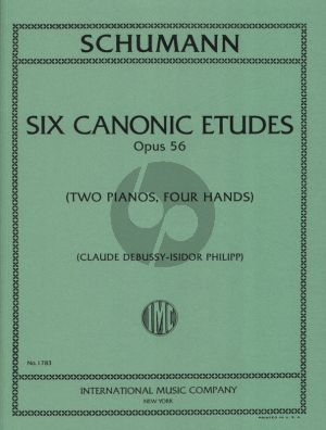 Schumann 6 Canonic Etudes Op.56 2 Piano's (2 Scores) (Transcribed by Claude Debussy) (Edited by Isidor Phillip)