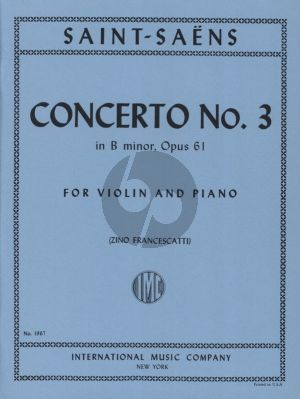 Saint-Saens Concerto No.3 B-minor Op. 61 Violin and Piano (Zino Francescatti)