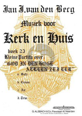 Kerk en Huis Vol. 23 Kleine Partita voor Orgel