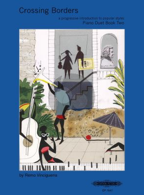 Vinciguerra Crossing Borders Vol.2 (Progressive Introduction to Popular Styles for Piano 4 Hands)
