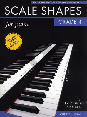 Stocken Scale Shapes for Piano Grade 4