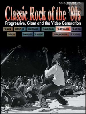 Classic Rock of the 80's (Progressive-Glam and the Video Generation)