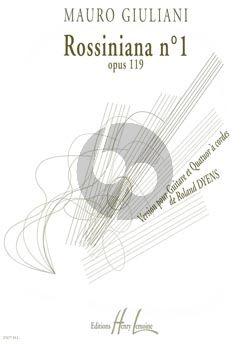 Dyens Rossiniana No.1 d'apres Mauro Giuliani Op.119 Guitare et Quatuor a Cordes (Part./Parties)