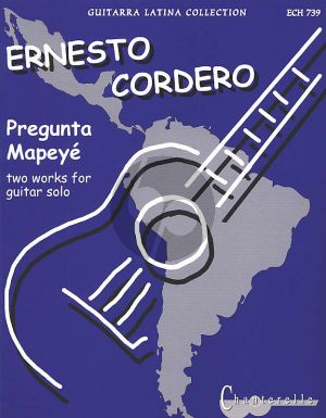 Cordero 2 Pieces (Pregunta y Mapeye) for Guitar