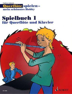 Ambach Spielbuch Vol.1 zu Querflote spielen mein schonstes Hobby (1 - 2 Querflöten und Querflöte mit Klavier)