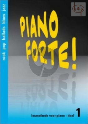 Piano Forte! Lesmethode voor Piano Vol.1