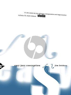 Snidero Easy Jazz Conception Violin (Bk-Cd) (15 Solo Etudes for Jazz Phrasing, Interpretation, Improvisation)
