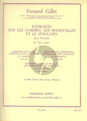 Gillet Exercises sur les Gammes - Intervalles et Staccato Vol. 1 Clarinette