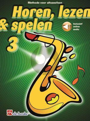 Horen, Lezen & Spelen Vol.3 Methode Altsax (Book with Audio online)