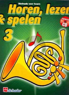 Horen, Lezen & Spelen Vol.3 Methode Hoorn in F (Bk-Cd)