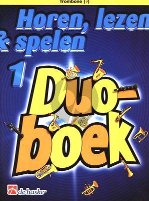 Horen, Lezen & Spelen Vol.1 Duoboek Trombone Bassleutel