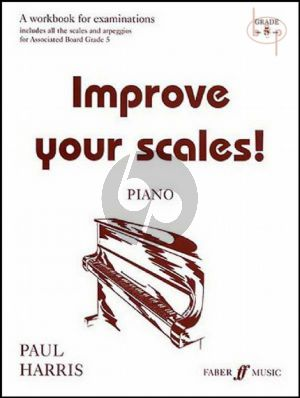 Improve your Scales Piano Grade 5