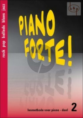 Piano Forte! Lesmethode voor Piano Vol.2