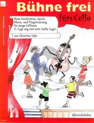 Lohr Buhne frei furs Cello (1.Lage und weit halbe Lage) (Solo und Duett)