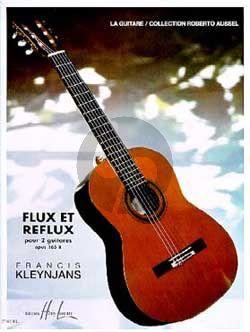 Kleynjans Flux et Reflux Op.165B 2 Guitares