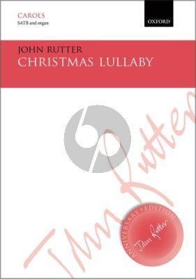 John Rutter Christmas Lullaby SATB - Organ