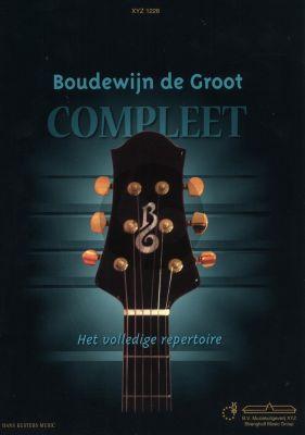 Boudewijn de Groot Liedboek Compleet - Het Volledige Repertoire (Teksten/Melodielijn en Akkoorden)