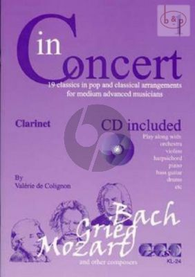 In Concert Vol.1 (19 Classics in Pop and Classical Arr.) (Clarinet) (Bk-Cd) (edited by Valerie de Colignon)