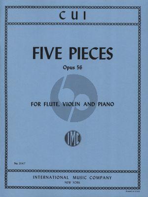 Cui 5 Pieces Op. 56 Flute-Violin and Piano