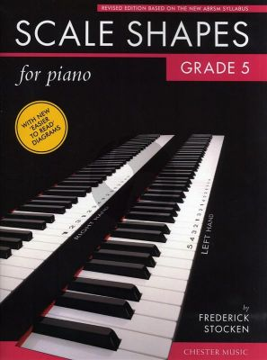 Stocken Scale Shapes for Piano Grade 5