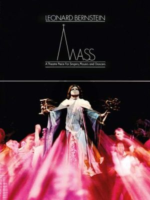 Bernstein Mass Vocal Score (A theatre piece for singers, players, and dancers)