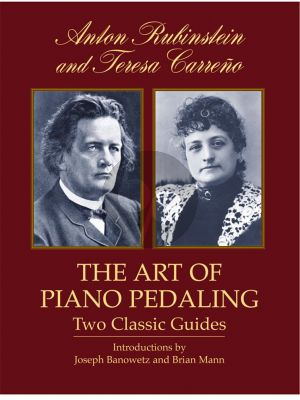 Rubinstein-Carreno The Art of Piano Pedalling (Two Classic Guides)