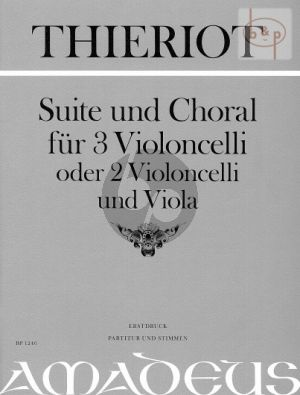 Suite und Choral (3 Vc. or 2 Vc.-Va.) (First Ed.)
