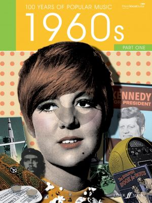 100 Years of Popular Music: The Sixties Vol.1 (Piano/Vocal/Guitar)