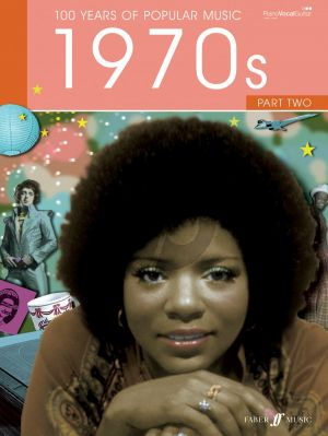 100 Years of Popular Music: The Seventies Vol.2 (Piano/Vocal/Guitar)