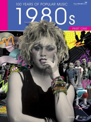 100 Years of Popular Music: The Eighties Vol.1 (Piano/Vocal/Guitar)
