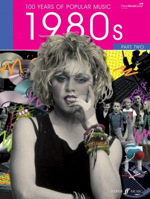 100 Years of Popular Music: The Eighties Vol.2 (Piano/Vocal/Guitar)