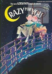 Crazy for You (The New Gershwin Musical Comedy)