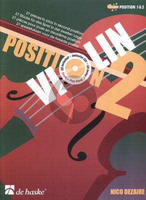 Dezaire Violin Position 2 (Bk-Cd) (Position 1 & 2) (27 Pieces to Play in Second Position)